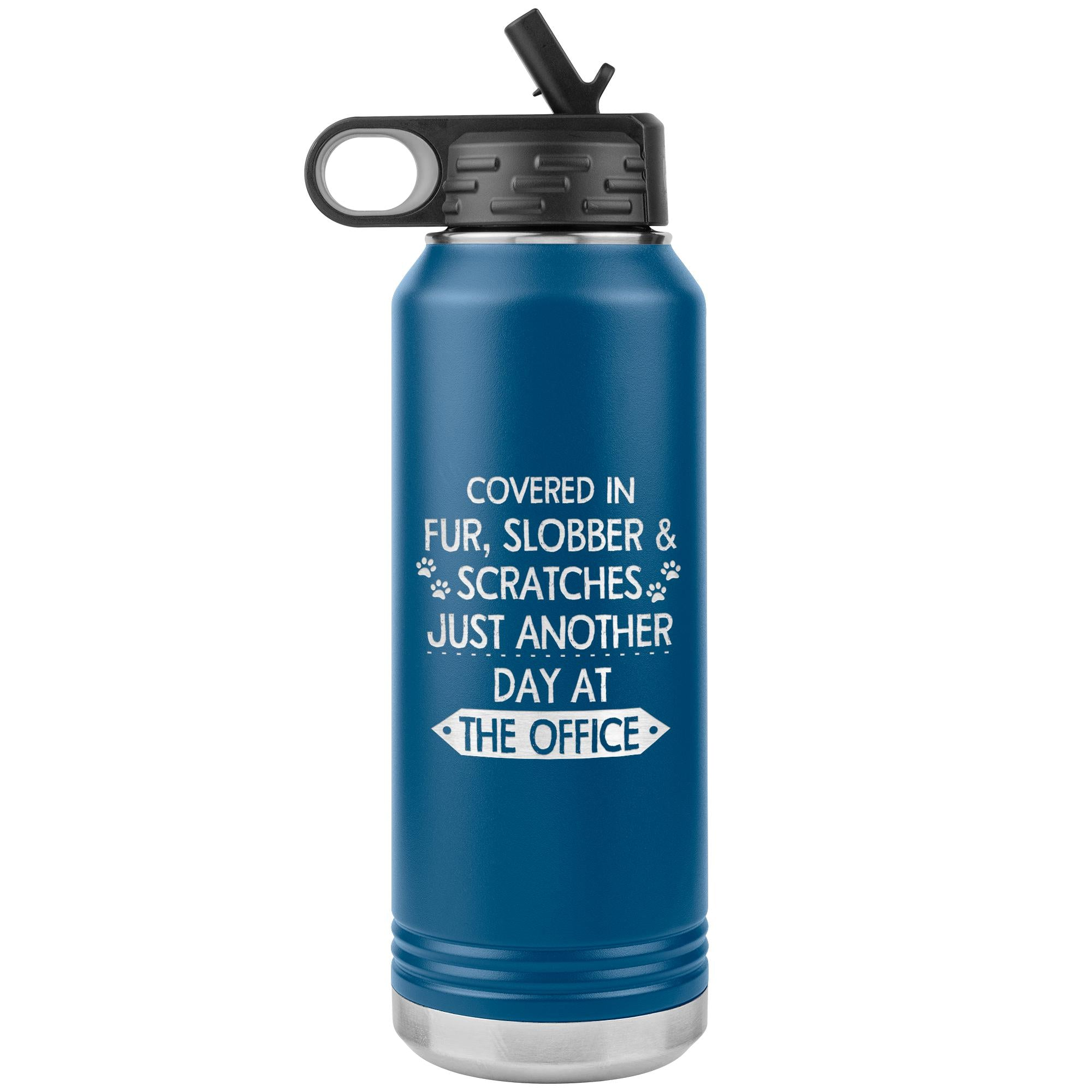 Fur, Slobber, Scratches Water Bottle Tumbler 32 oz-Tumblers-I love Veterinary