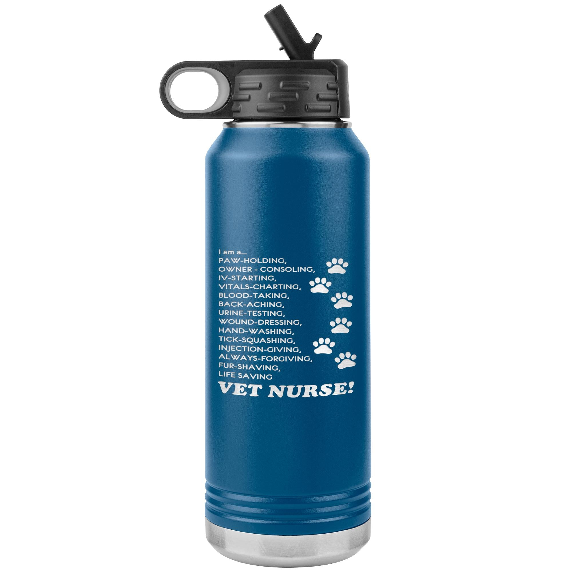 I am a... Vet nurse Water Bottle Tumbler 32 oz-Tumblers-I love Veterinary