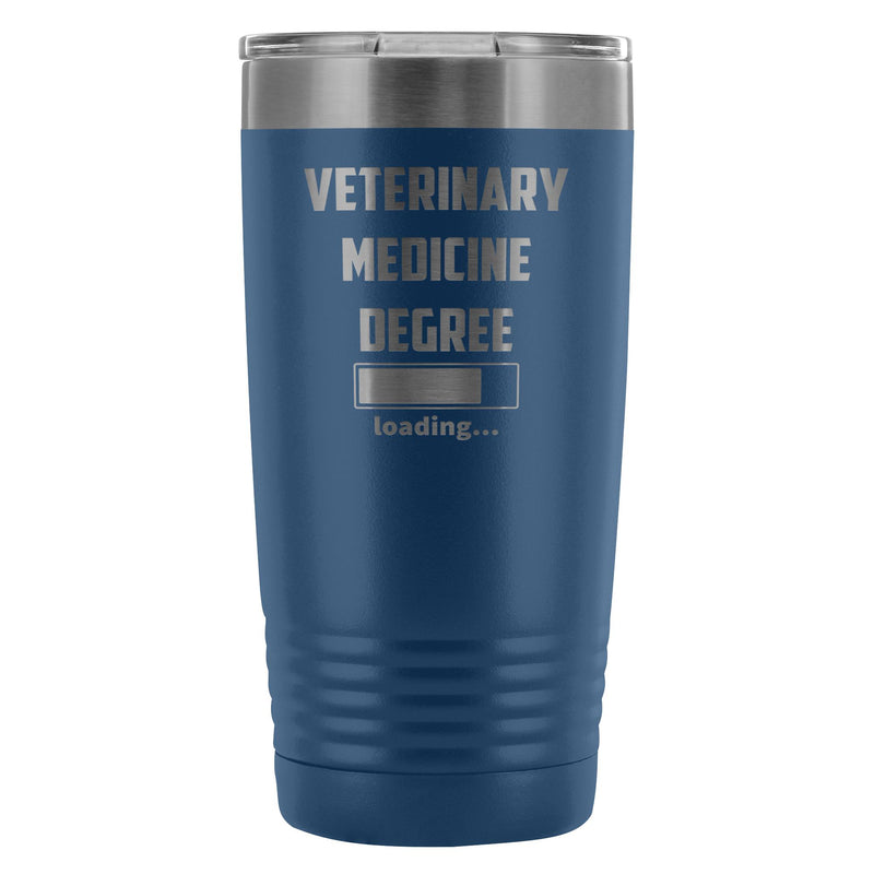 Vet Student- Veterinary medicine degree loading 20oz Vacuum Tumbler-Tumblers-I love Veterinary