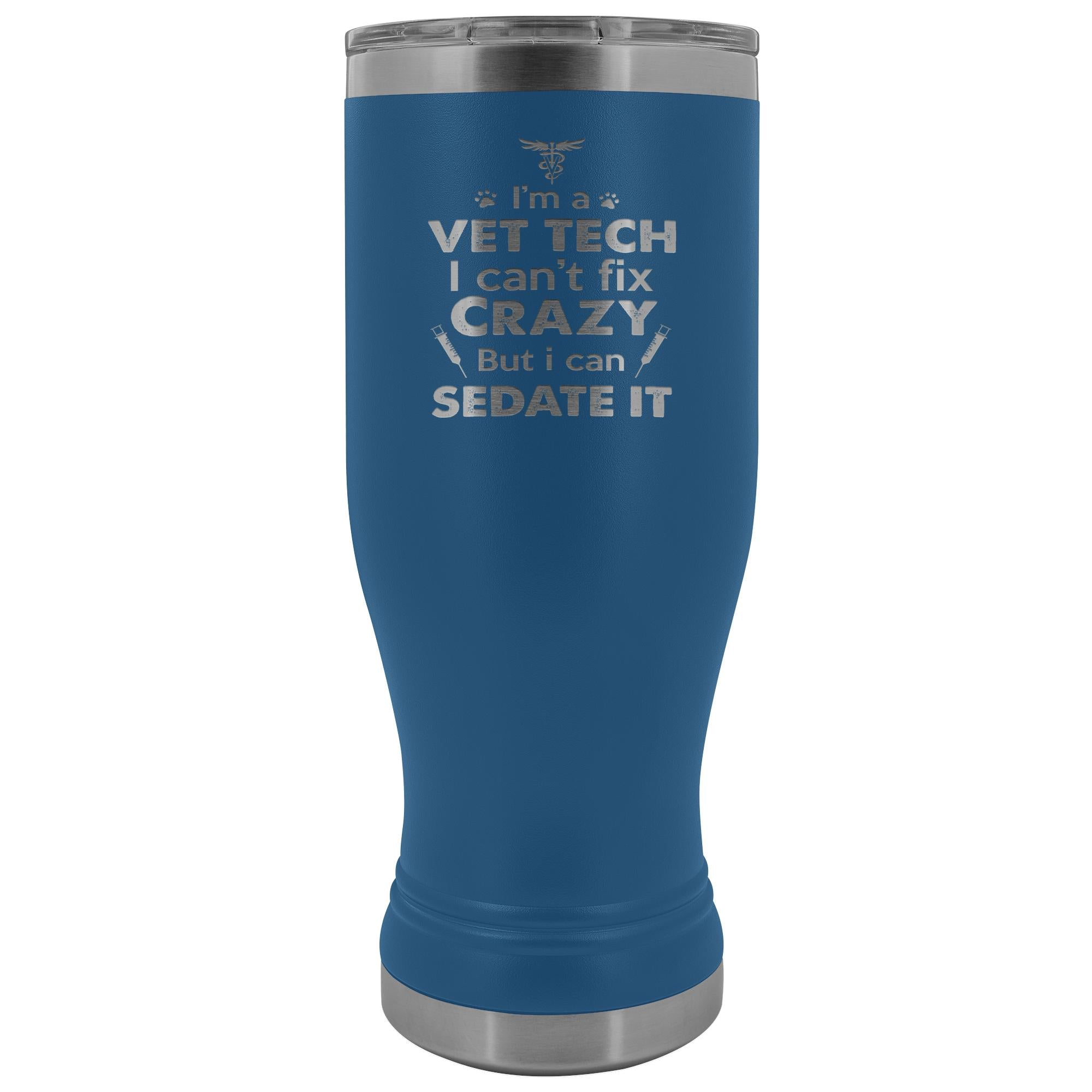 Vet Tech- I'm a vet tech I can't fix crazy... 20oz BOHO Vacuum Tumbler-Tumblers-I love Veterinary