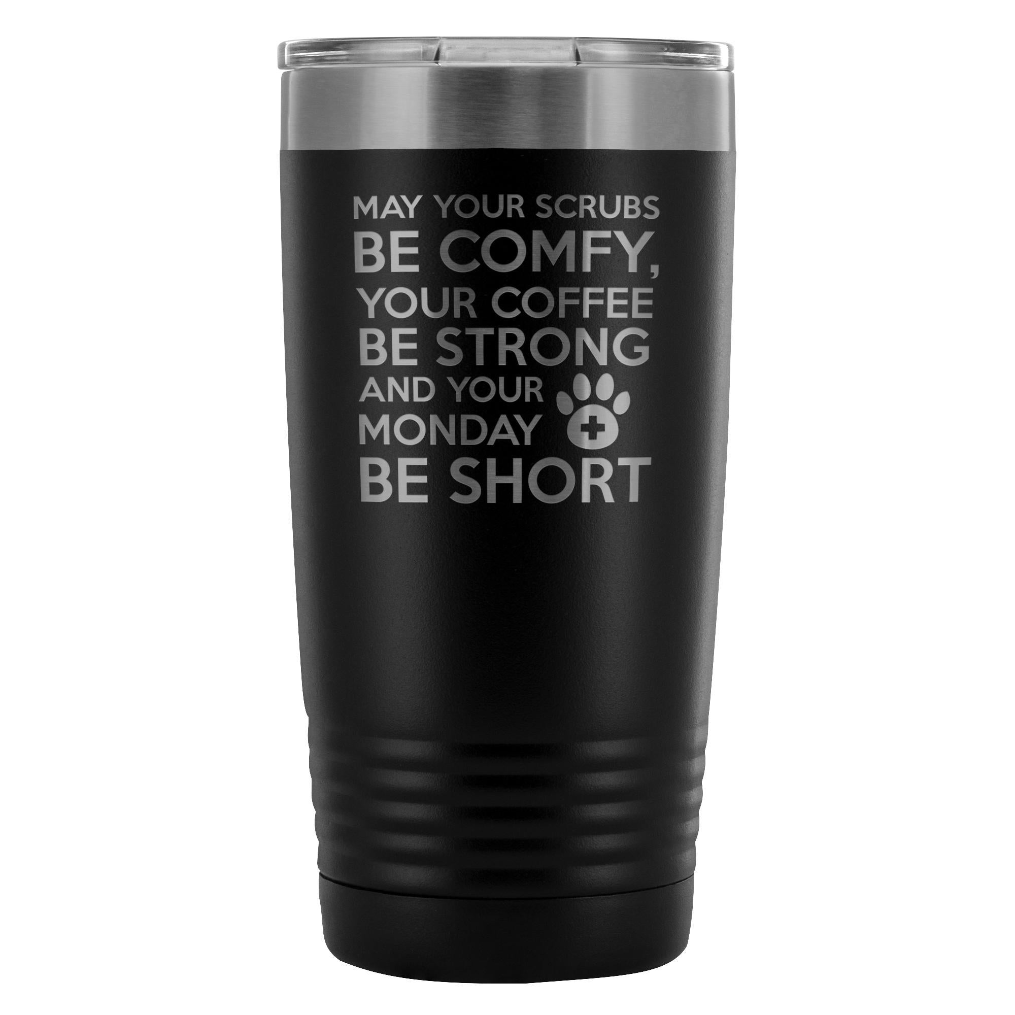 Veterinary Monday Prayer 20oz Vacuum Tumbler