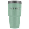 Veterinary- Vet med 30oz Vacuum Tumbler-Tumblers-I love Veterinary