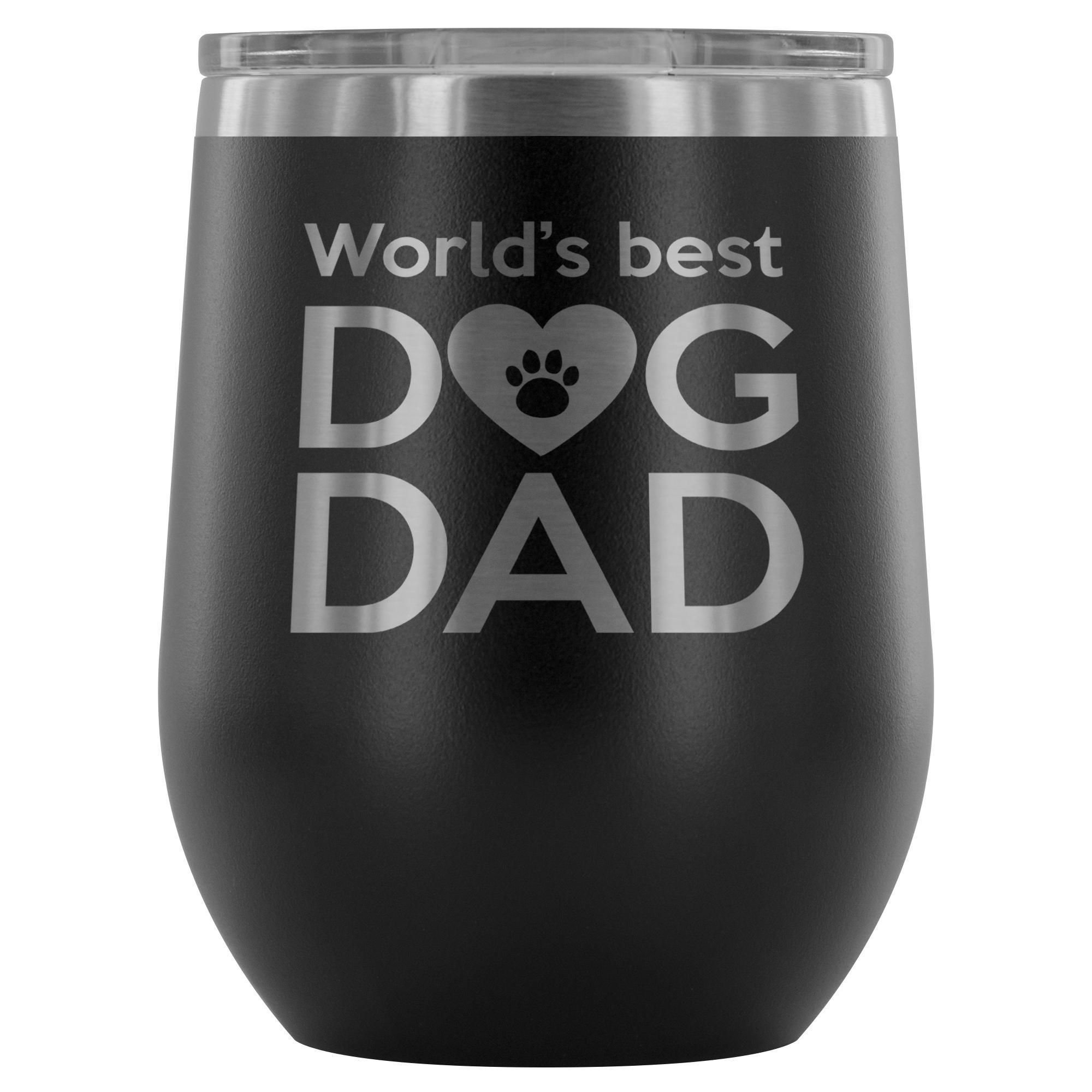 Dogs- World's best dog dad 12oz Wine Tumbler-Wine Tumbler-I love Veterinary