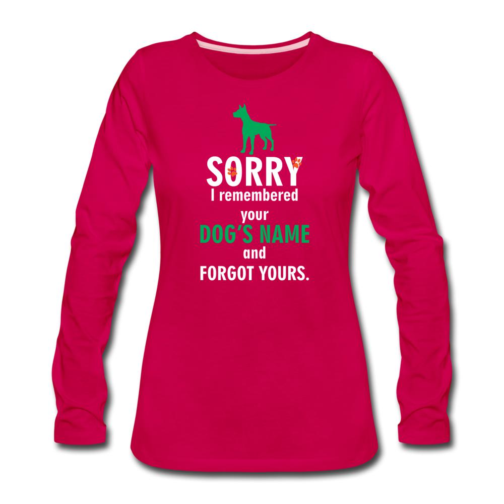 I remembered your dogs name Women's Premium Long Sleeve T-Shirt-Women's Premium Long Sleeve T-Shirt-I love Veterinary