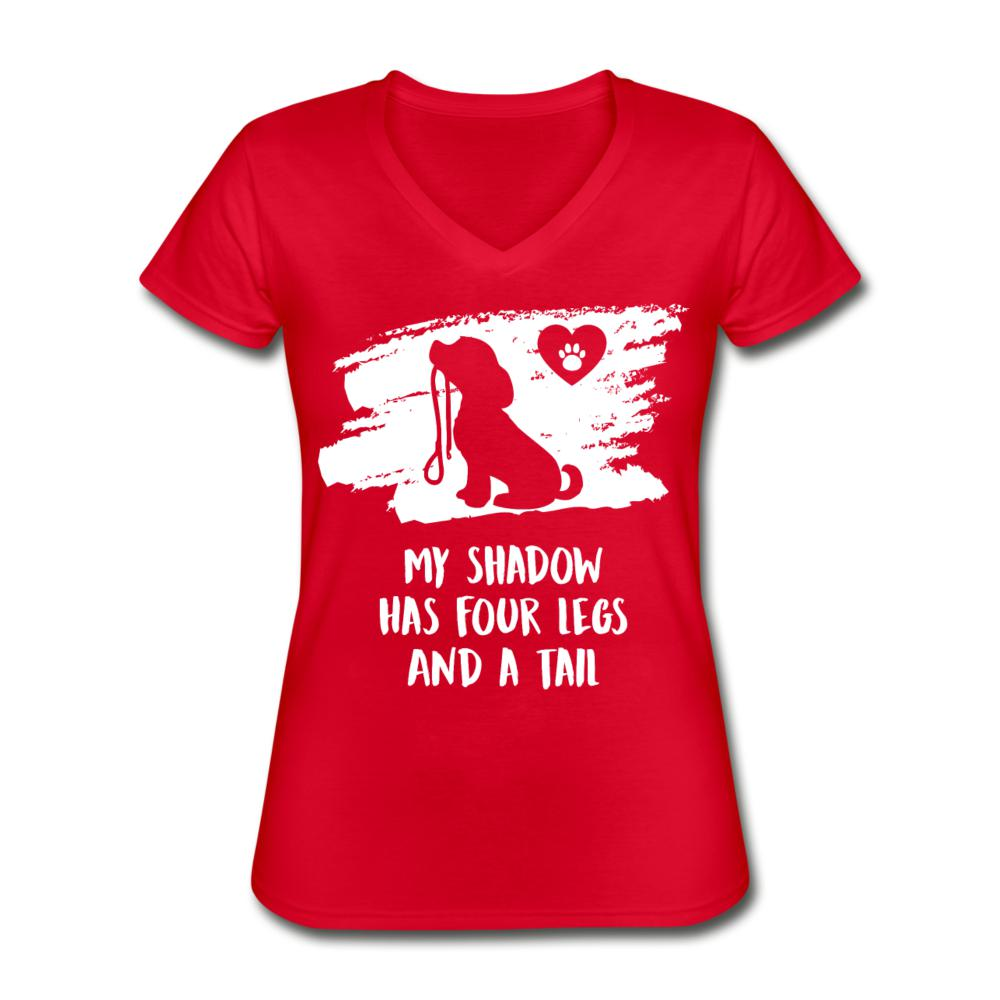 My shadow has four legs and a tail Women's V-Neck T-Shirt-Women's V-Neck T-Shirt-I love Veterinary