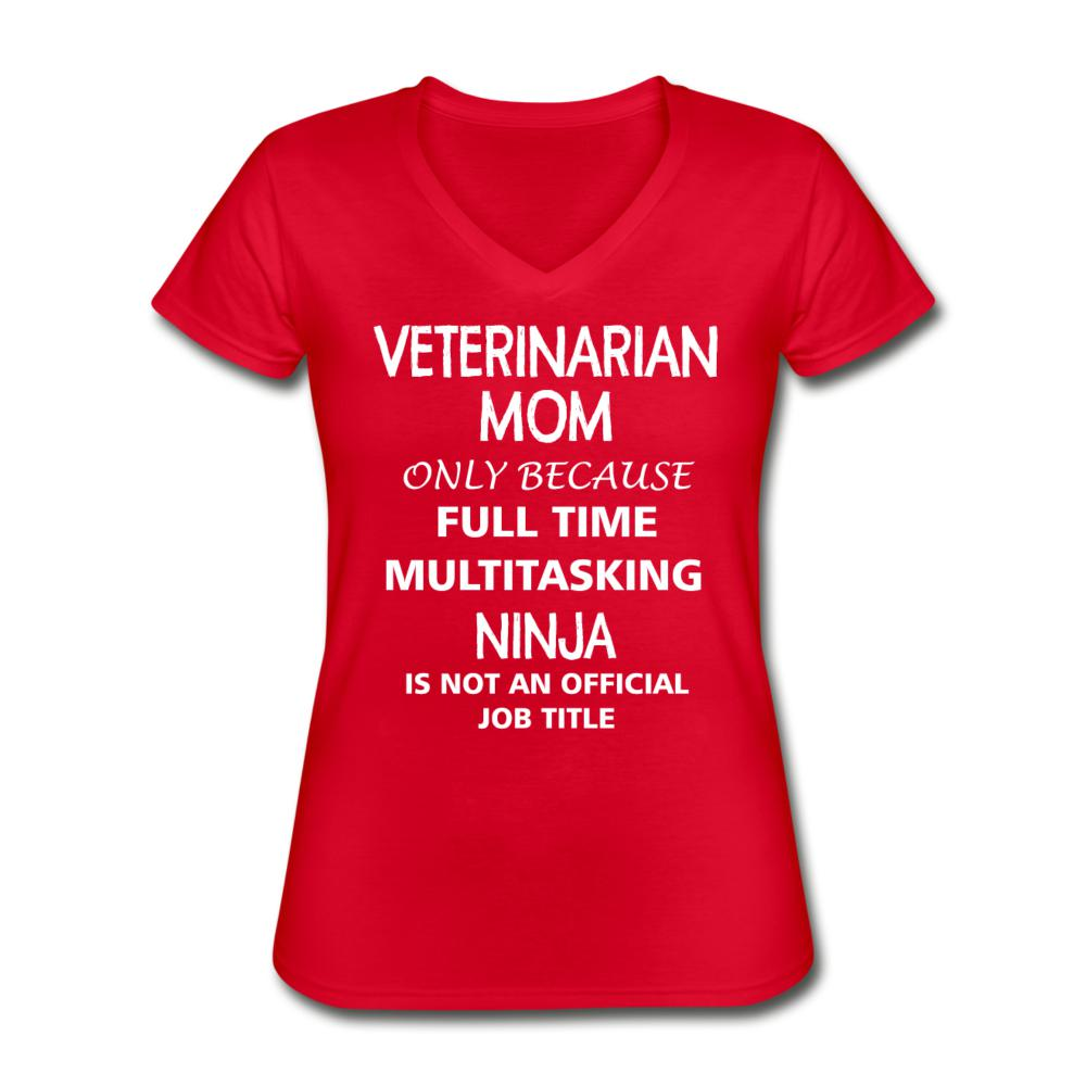 Veterinarian Mom Ninja Women's V-Neck T-Shirt-Women's V-Neck T-Shirt-I love Veterinary