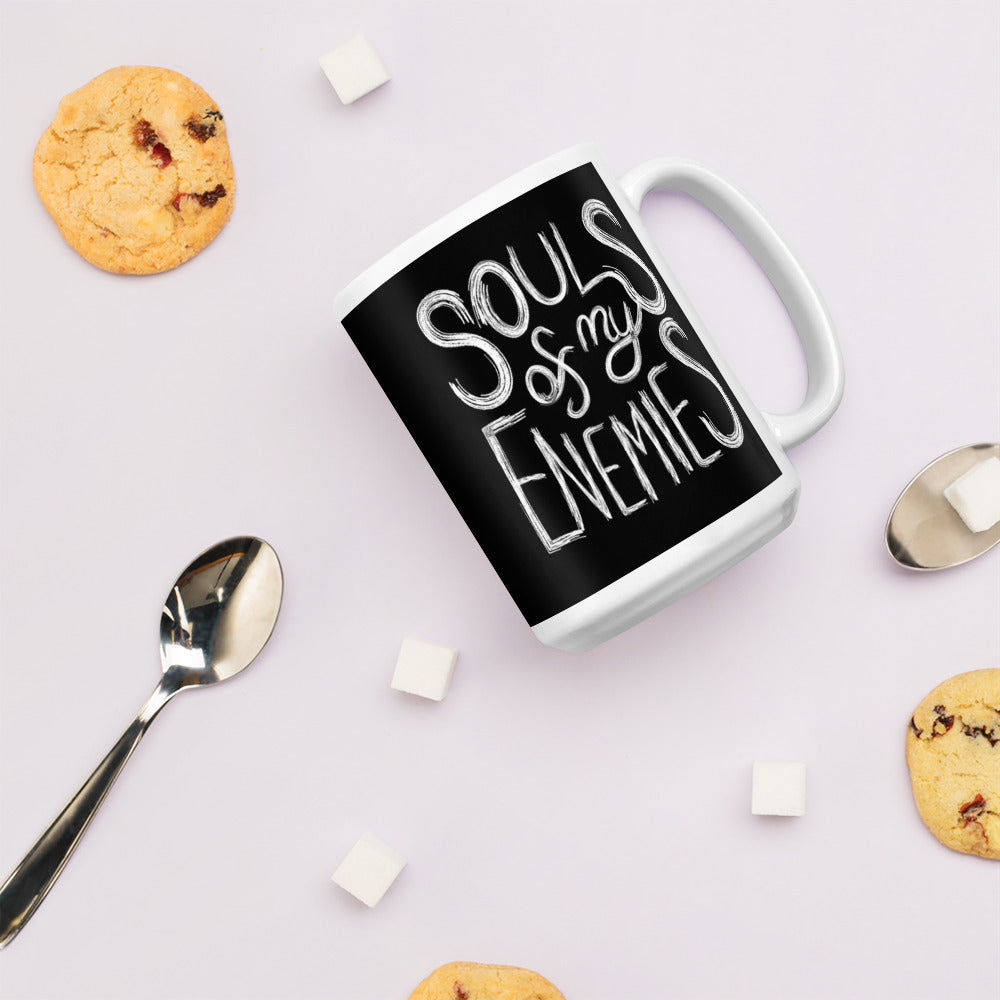"""Souls of My Enemies"" Glossy Mug"