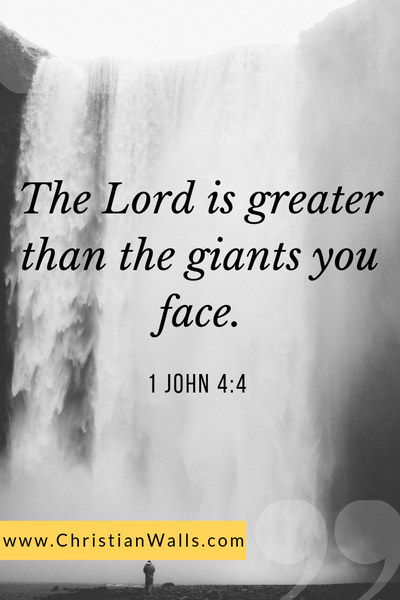 1 John 4 4 The Lord is greater than the giants you face picture print poster bible verse