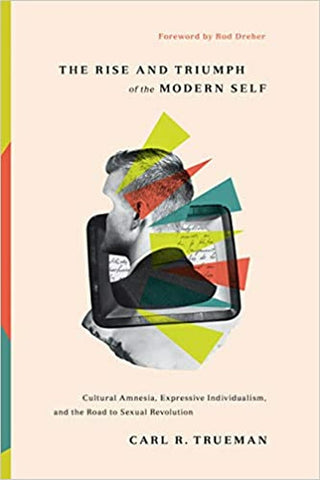 #1 The Rise and Triumph of the Modern Self book gifts for christian college students