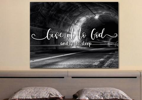 #3 give it to god and go to sleep art gifts for christian college students