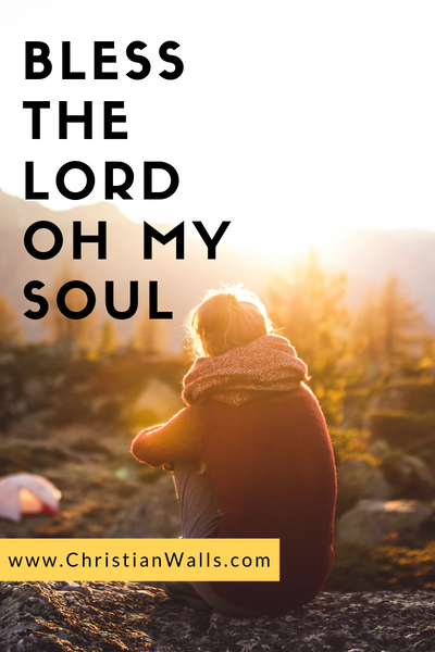 Bless the Lord oh my soul picture print poster christian quote
