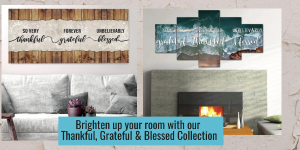 grateful, thankful & blessed wall art collection