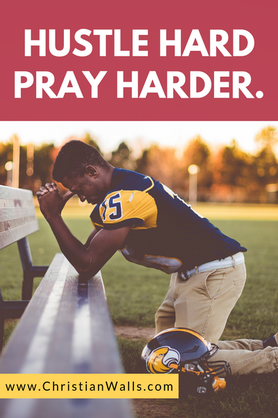 Hustle hard Pray harder picture print poster christian quote