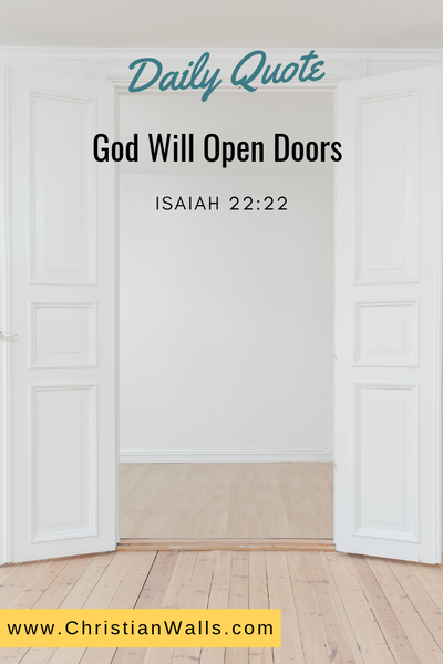 Isaiah 22 22 God will open doors picture print poster bible verse