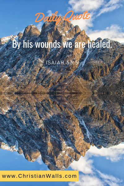 Isaiah 53 5 By His wounds we are healed picture print poster bible verse