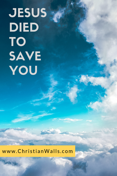 Jesus died to save you picture print poster christian quote