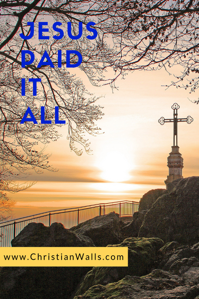 Jesus paid it all picture print poster christian quote