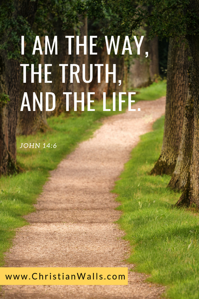 John 14 6 I am the way, the truth, and the life picture print poster bible verse