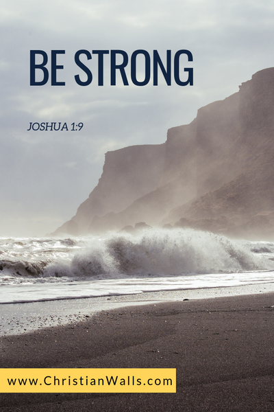Joshua 1 9 Be Strong picture print poster bible verse