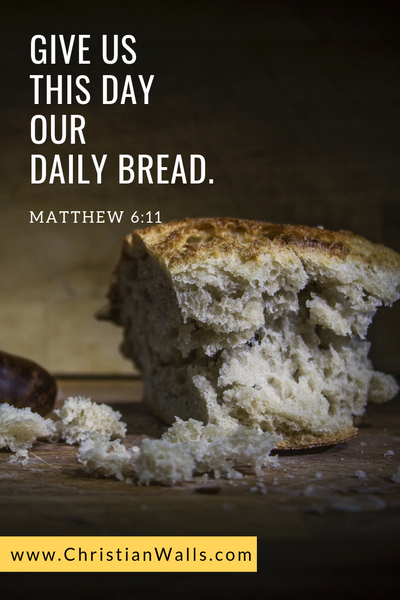 Matthew 6 11 Give us this day our daily bread picture print poster bible verse