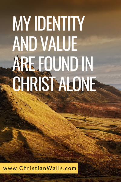 My identity and value are found in Christ alone picture print poster christian quote