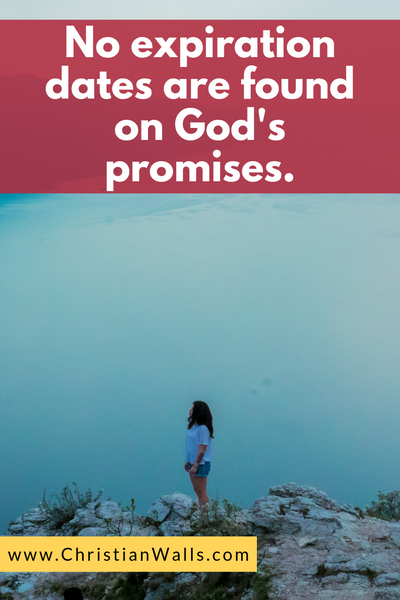 No expiration dates are found on God's promises picture print poster christian quote