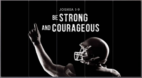 Football Champ #7 Joshua 1:9 Be Strong and Courageous