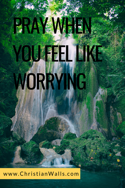 Pray when you feel like worrying picture print poster christian quote