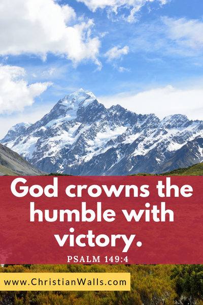 Psalm 149 4 God crowns the humble with victory picture print poster bible verse