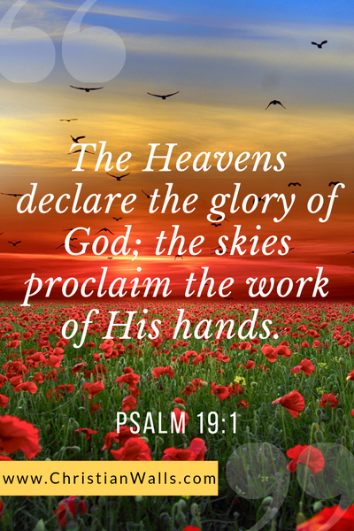 Psalm 19 1 The heavens declare the glory of God the skies proclaim the work of His hands picture print poster bible verse