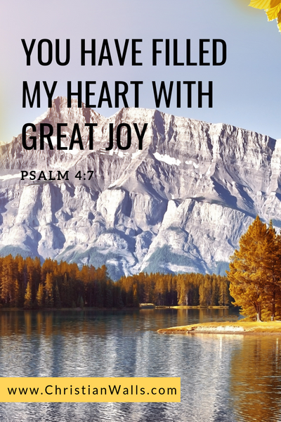 Psalm 4 7 You have filled my heart with great joy picture print poster bible verse