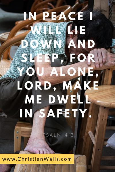 Psalm 4 8 In peace I will lie down and sleep, for you alone Lord make me dwell in safety picture print poster bible verse
