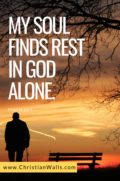 Psalm 62 1 My soul finds rest in God alone picture print poster bible verse