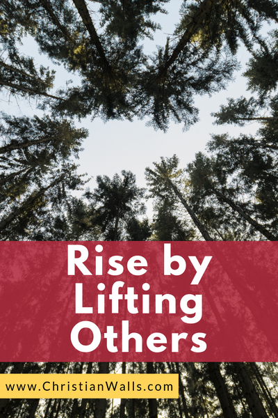Rise by lifting others picture print poster christian quote