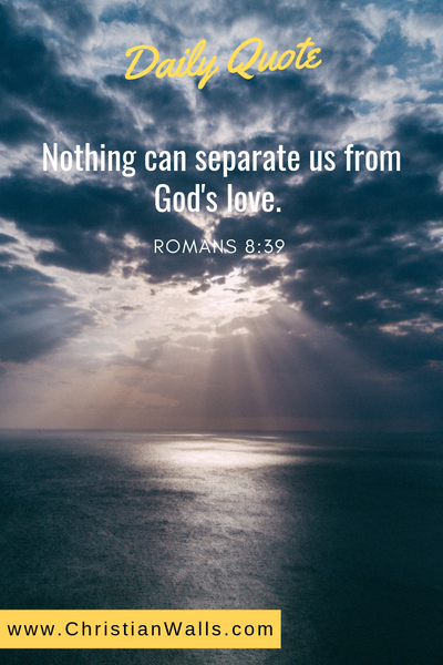 Romans 8 39 Nothing can separate us from God's love picture print poster bible verse