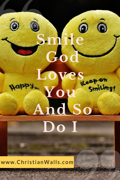 Smile God loves you and so do I picture print poster christian quote