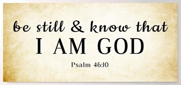 Tan Rustic & Be Still and Know I am God Wall Art Sign