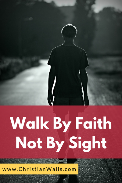 Walk by faith not by sight picture print poster christian quote