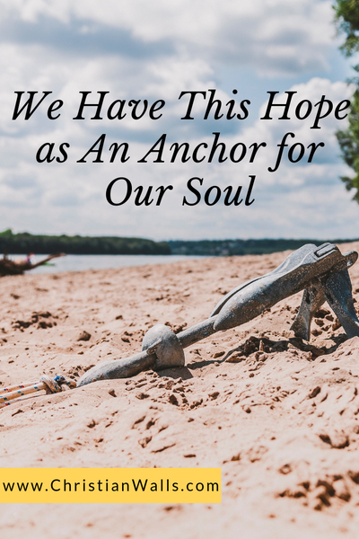 We have this hope as an anchor for our soul picture print poster christian quote