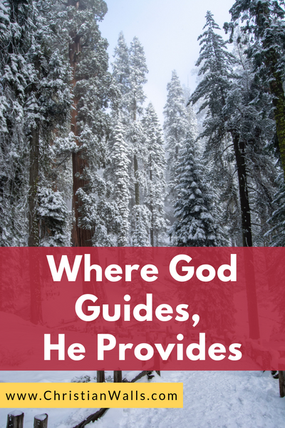 Where God Guides He Provides picture print poster christian quote