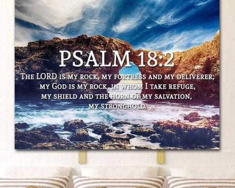 Psalm 18:2 wall art  delivers the perfect message of trust in God.