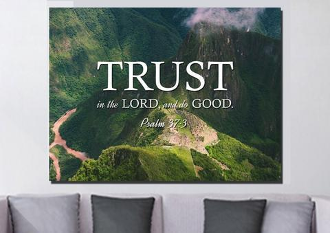 Psalm 37:3 is another important reminder to trust God's timing