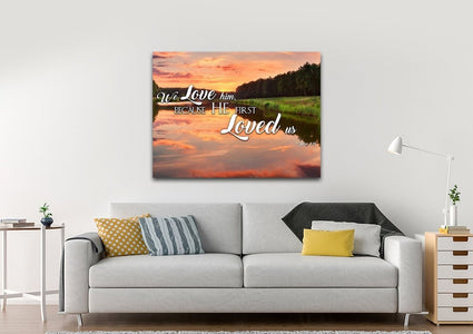 1 John 4:19 KJV He First Loved Us Bible Verse Canvas Wall Art