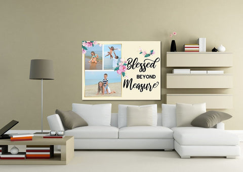 #13 Blessed Beyond Measure Custom Family Canvas
