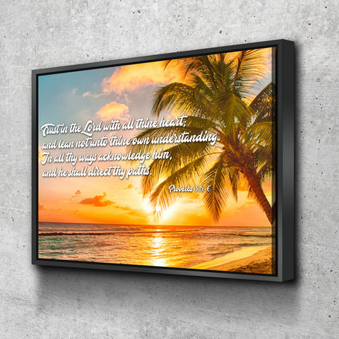 Floating Frame 1 Panel Proverbs 3:5-6 #4 KJV canvas