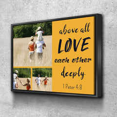 #21 Above all Love each other Deeply Personalized Family Art