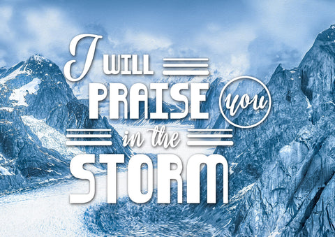 I will Praise you in the Storm Christian Quotes Wall Art Canvas