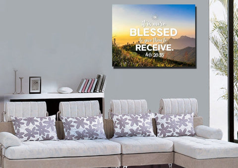 Acts 20:35 It is more Blessed to Give than to Receive Bible Verse Canvas Wall Art