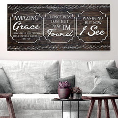 Amazing Grace - Was Lost but now I'm Found - Christian Signs for Home