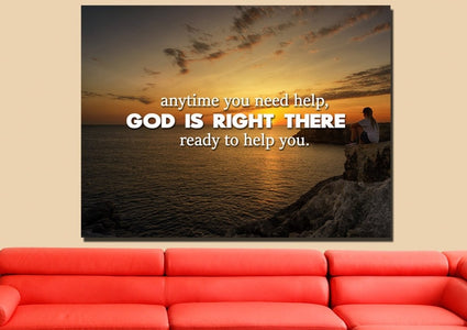 Anytime you need help, God is right there Christian Quotes Wall Art Canvas